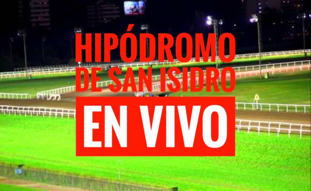 Transmisión en vivo Hipódromo de San Isidro